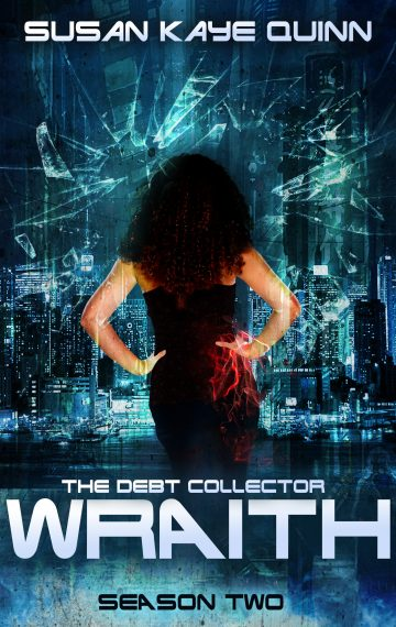 The Debt Collector: WRAITH (Season Two)