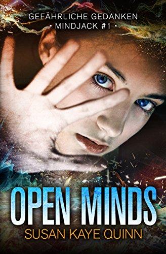 Open Minds – Gefährliche Gedanken (Mindjack #1) (German Edition)