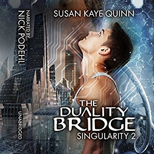 The Duality Bridge (Singularity #2) on Audiobook