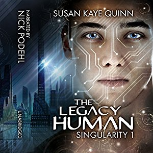 The Legacy Human (Singularity #1) on Audiobook
